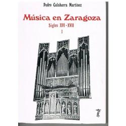 Calahorra Martinez. Música en Zaragoza. Siglos XVI-XVII. Vol.1