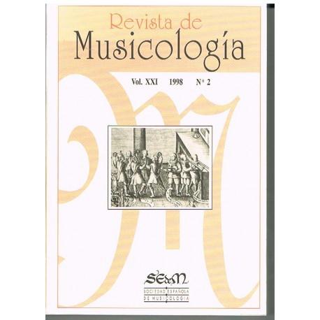 Varios. Revista de Musicología Vol.21 (1998 nº1). Sociedad Española de Musicología