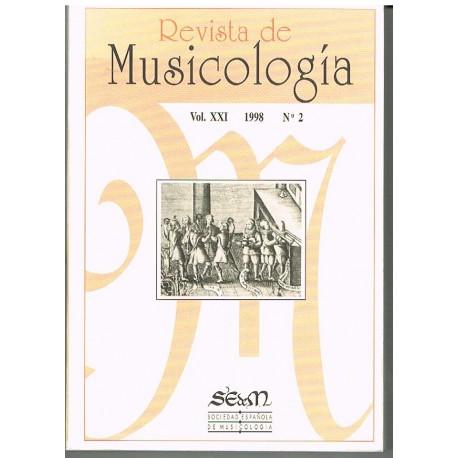 Varios. Revista de Musicología Vol.21 (1998 nº2). Sociedad Española de Musicología