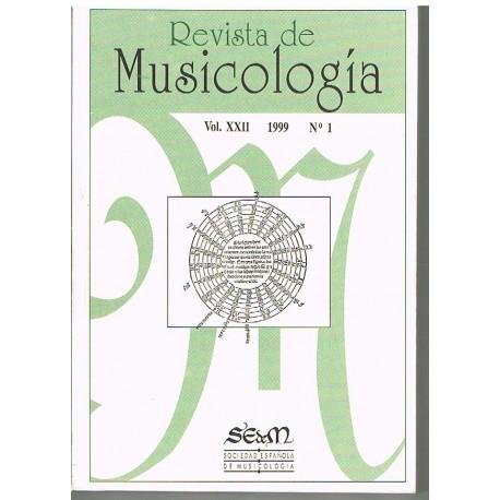 Varios. Revista de Musicología Vol.22 (1999 nº1). Sociedad Española de Musicología