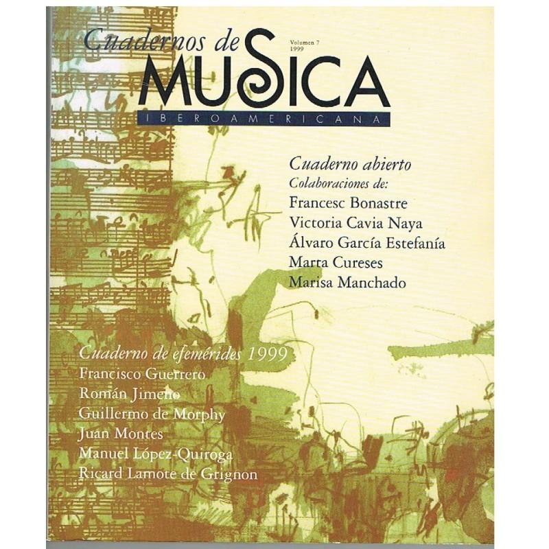 Cuadernos de Música Iberoamericana Vol.7 (1999)