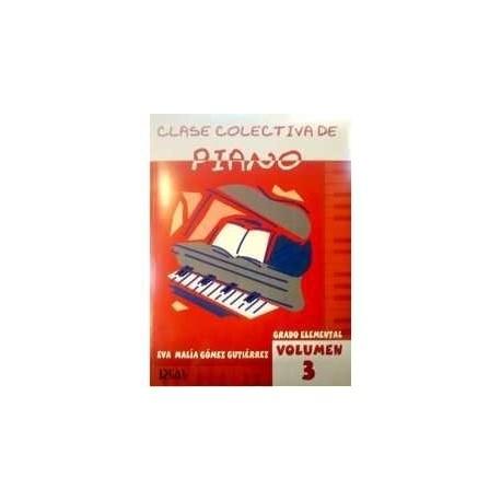 Gómez Gutiérrez. Clase Colectiva de Piano Vol.3 Grado Elemental. Real Musical