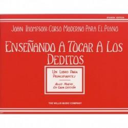 Thompson, John. Enseñando A Tocar A Los Deditos (español)
