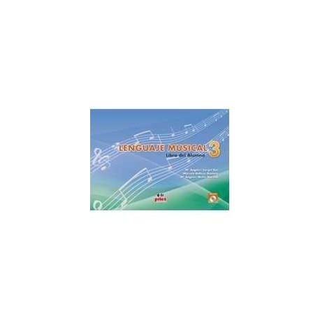 Sarget/Beltran/Molto. Lenguaje Musical 3 +cd. Alumno