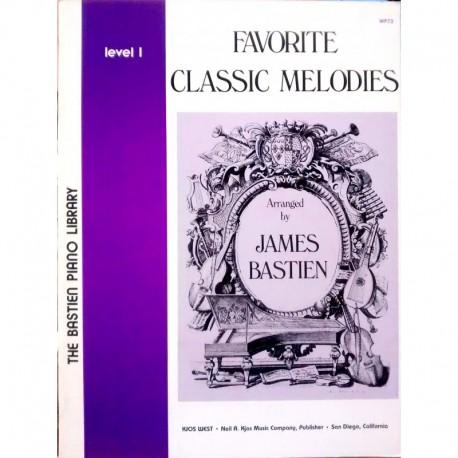 Bastien, James. Favorite Classic Melodies Level 1 (Piano)