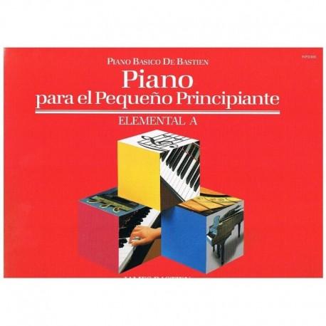 Bastien, James. Piano Para El Pequeño Principiante Elemental A