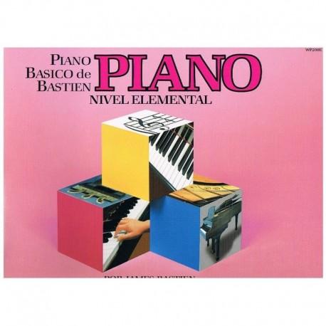 Bastien, James. Piano Básico Nivel Elemental