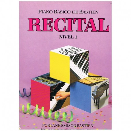 Bastien, James. Recital Nivel 1