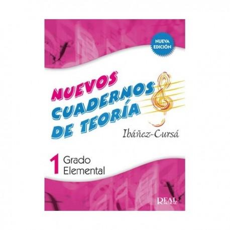 Ibañez/Cursá. Nuevos Cuadernos De Teoria 1. Grado Elemental. Real Musical