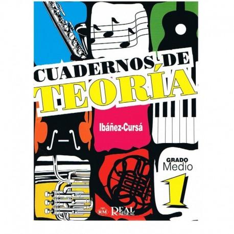 Ibañez/Cursá. Cuadernos De Teoria 1. Grado Medio. Real Musical