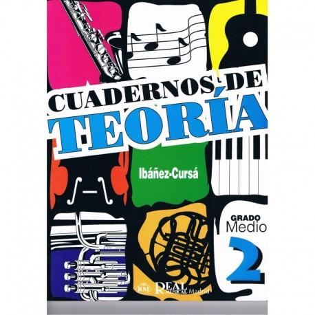 Ibañez/Cursá. Cuadernos De Teoria 2. Grado Medio. Real Musical