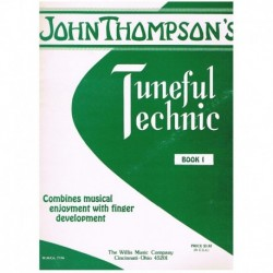 Thompson, John. Tuneful Technic V.1