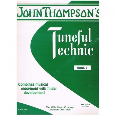 Thompson, John. Tuneful Technic Vol.1 (Piano). The Willis Music Company
