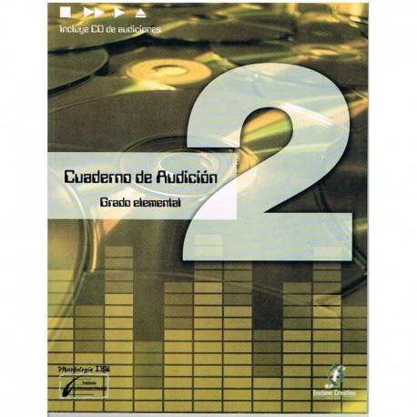Cañada/Lopez/Molina. Cuaderno De Audicion 2 Grado Elemental +CD. Enclave Creativa