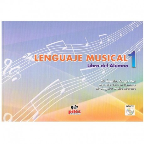Sarget/Beltrán/Moltó. Lenguaje Musical 1 Alumno +CD