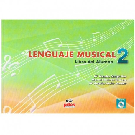 Sarget/Beltrán/Moltó. Lenguaje Musical 2 +CD. Alumno