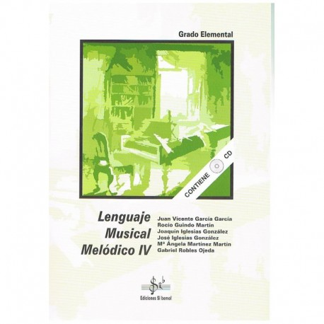 Gil/Iglesias/Robles. Lenguaje Musical Melódico 4