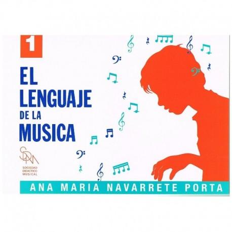 Navarrete. El Lenguaje De La Musica 1. Sociedad Didáctico Musical