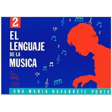Navarrete/Moreno. El Lenguaje De La Musica 2. Sociedad Didáctico Musical