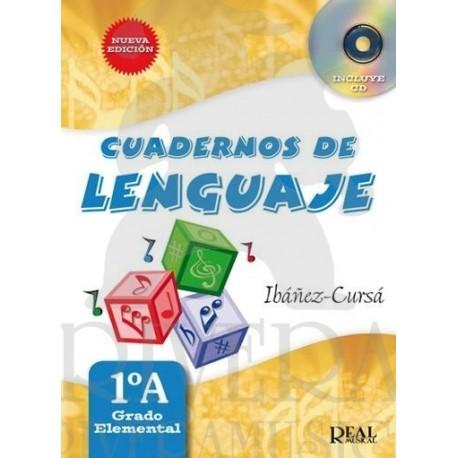 Ibañez/Cursa. Cuadernos De Lenguaje 1ºA. Grado Elemental. Real Musical