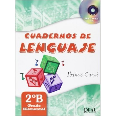 Ibañez/Cursa. Cuadernos De Lenguaje 2ºB. Grado Elemental. Real Musical