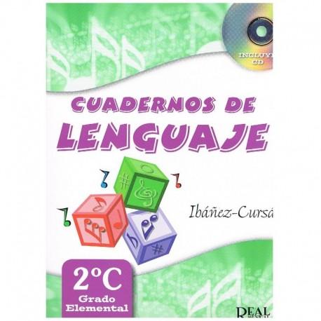 Ibañez/Cursa. Cuadernos De Lenguaje 2ºC. Grado Elemental. Real Musical