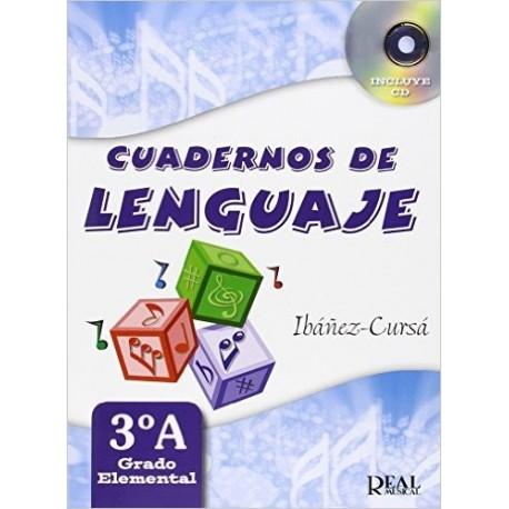 Ibañez/Cursa. Cuadernos De Lenguaje 3ºA. Grado Elemental. Real Musical