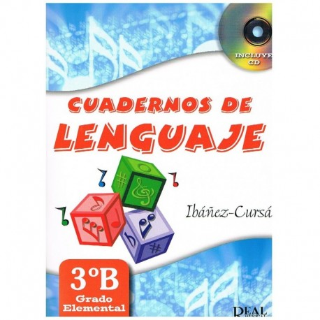 Ibañez/Cursa. Cuadernos De Lenguaje 3ºB. Grado Elemental. Real Musical