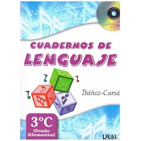 Ibañez/Cursa. Cuadernos De Lenguaje 3ºC. Grado Elemental. Real Musical