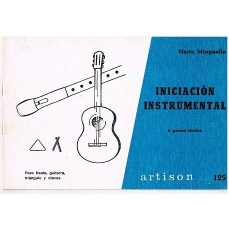 Minguella, M Iniciacion Instrumental (Flauta, Guitarra, Triangulo y Claves)