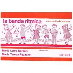 Nardelli. La Banda Ritmica...