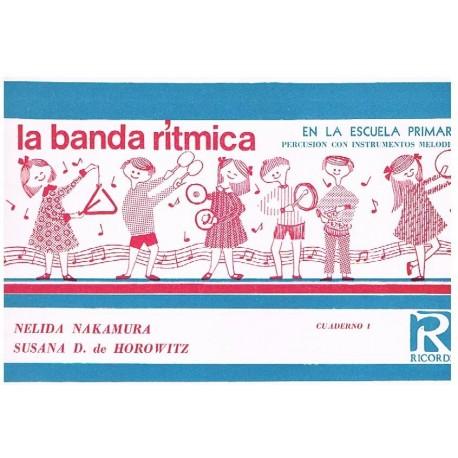 Nakamura/Horowitz. La Banda Rítmica en la Escuela Primaria