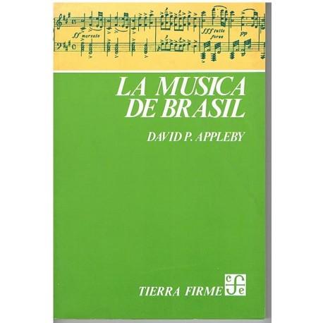 Appleby, David. La Musica de Brasil. Fondo Cultura Económica