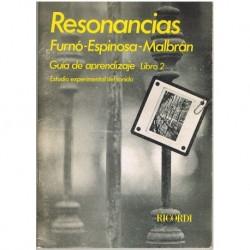 Malbrán/Furnó/Espinosa. Resonancias. Guia de Aprendizaje Libro 2. Estudio Experimental del Sonido