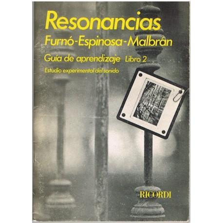 Malbrán/Furnó/Espinosa. Resonancias. Guia de Aprendizaje Libro 2. Estudio Experimental del Sonido. Ricordi