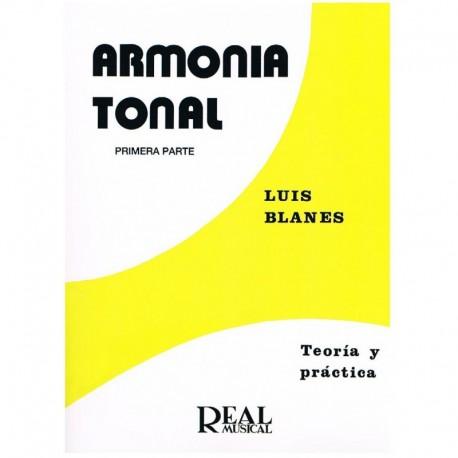 Blanes. Armonía Tonal 1ª Parte. Teoría y Práctica. Real Musical