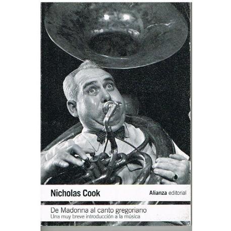 Cook, Nicholas. De Madonna al Canto Gregoriano. Alianza