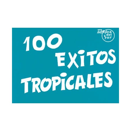 Album. 100 Éxitos Tropicales