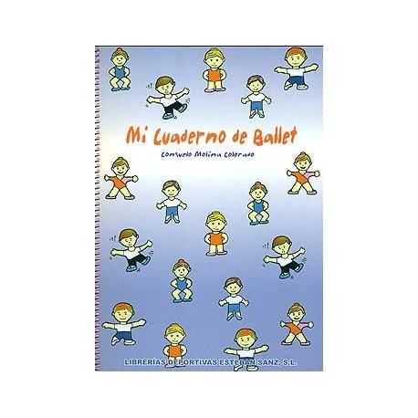 Molina Colorado. Mi Cuaderno de Ballet. Librerías Deportivas Esteban Sanz