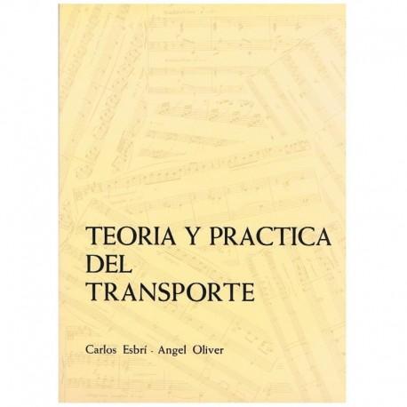 Esbri/Oliver. Teoría y Práctica del Transporte