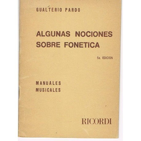 Pardo, Gualterio. Algunas Nociones Sobre Fonética. Ricordi