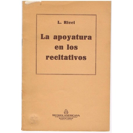 Ricci, L. La Apoyatura en los Recitativos