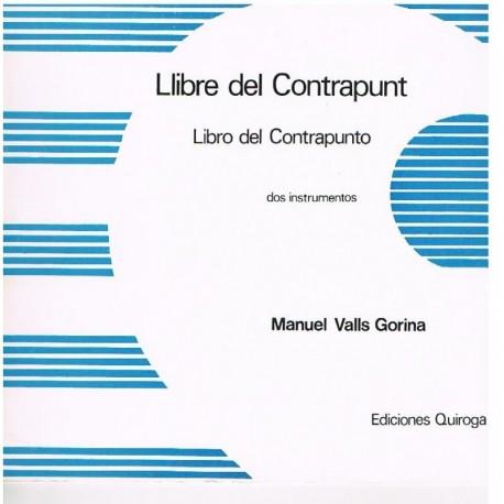 Valls Gorina. Libro del Contrapunto. Dos Instrumentos. Ediciones Quiroga