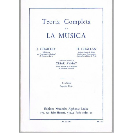 Chailley/Challan. Teoría Completa de la Música Vol.II Segundo Ciclo
