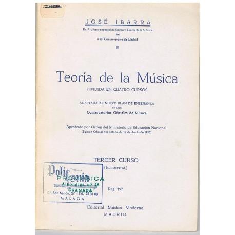 Ibarra, José. Teoría de la Música. Tercer Curso Elemental. Música Moderna