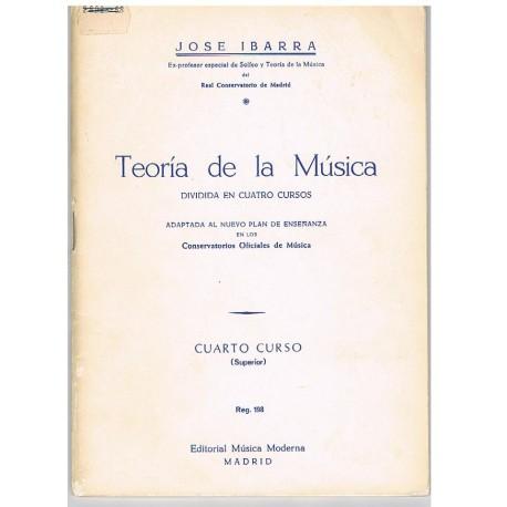Ibarra, José. Teoría de la Música. Cuarto Curso Superior
