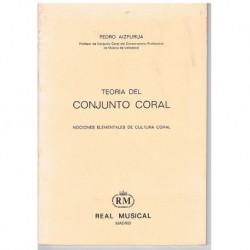 Aizpurua, Pe Teoría del Conjunto Coral. Nociones Elementales de Cultura Coral