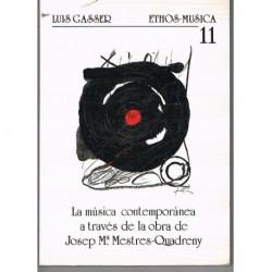 Gasser, Luis. La Música Contemporánea a través de la Obra de Mestres-Quadreny