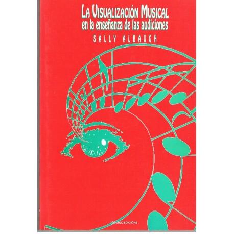 Albaugh, Sal La Visualizacion Musical en la Enseñanza de las Audiciones