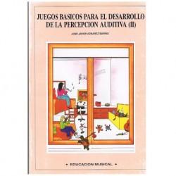 Aznarez Barrio, Jose Javier. Juegos Básicos Para el Desarrollo de la Percepcion Auditiva Vol.2